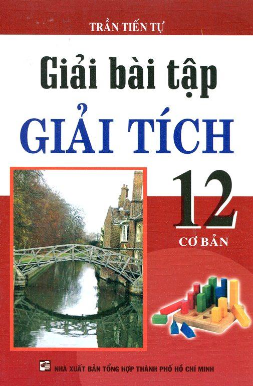 Bìa sách Giải Bài Tập Giải Tích 12 - Cơ Bản