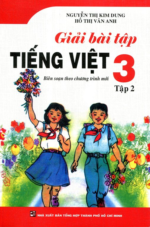 Bìa sách Giải Bài Tập Tiếng Việt Lớp 3 Tập 2 (Tái Bản)