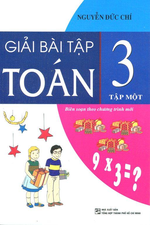 Bìa sách Giải Bài Tập Toán Lớp 3 (Tập 1)