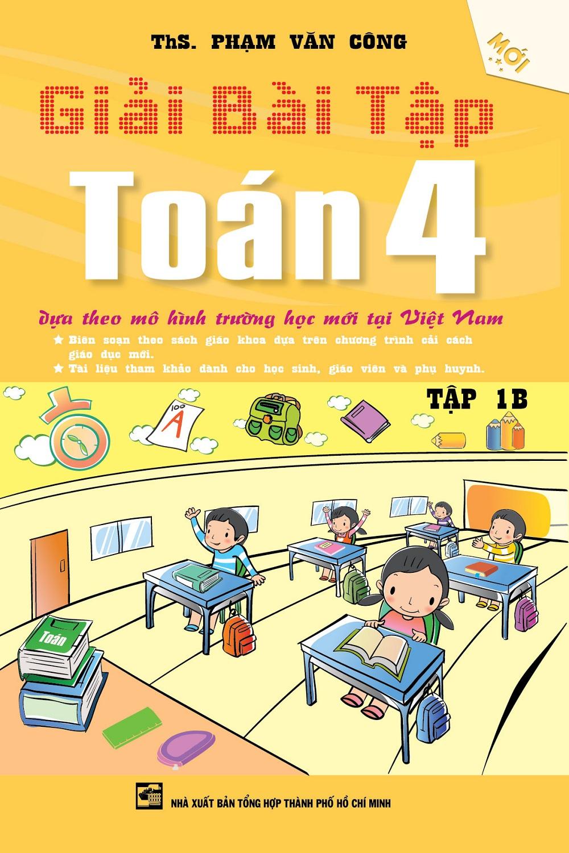 Giải Bài Tập Toán Lớp 4 (Tập 1B)