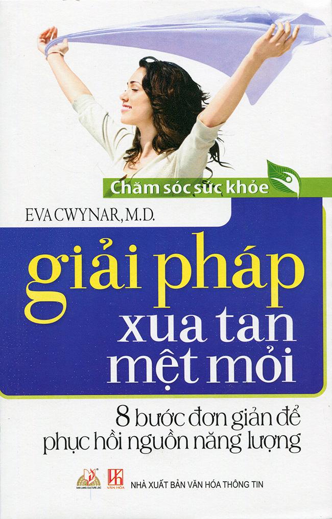 Bìa sách Giải Pháp Xua Tan Mệt Mỏi