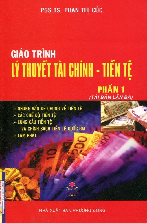 Bìa sách Giáo Trình Lý Thuyết Tài Chính - Tiền Tệ (Phần 1)