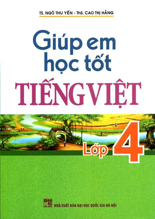 Bìa sách Giúp Em Học Tốt Tiếng Viêt Lớp 4