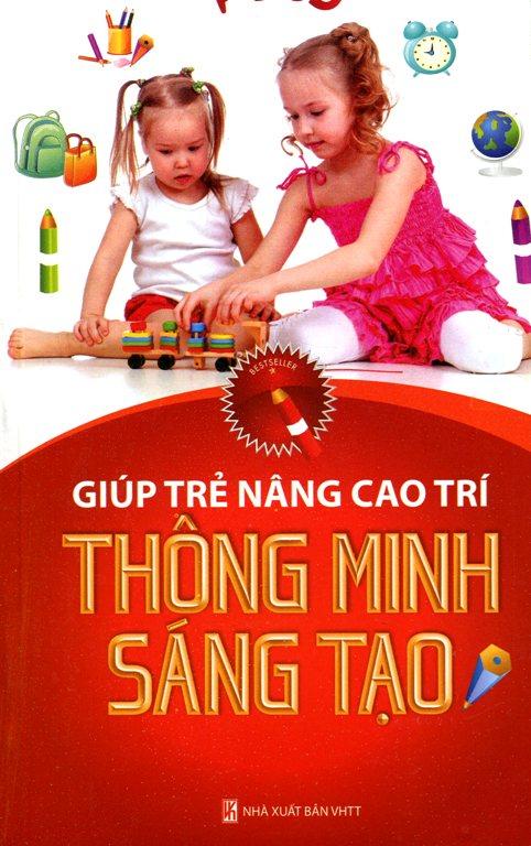Bìa sách Giúp Trẻ Nâng Cao Trí Thông Minh Sáng Tạo