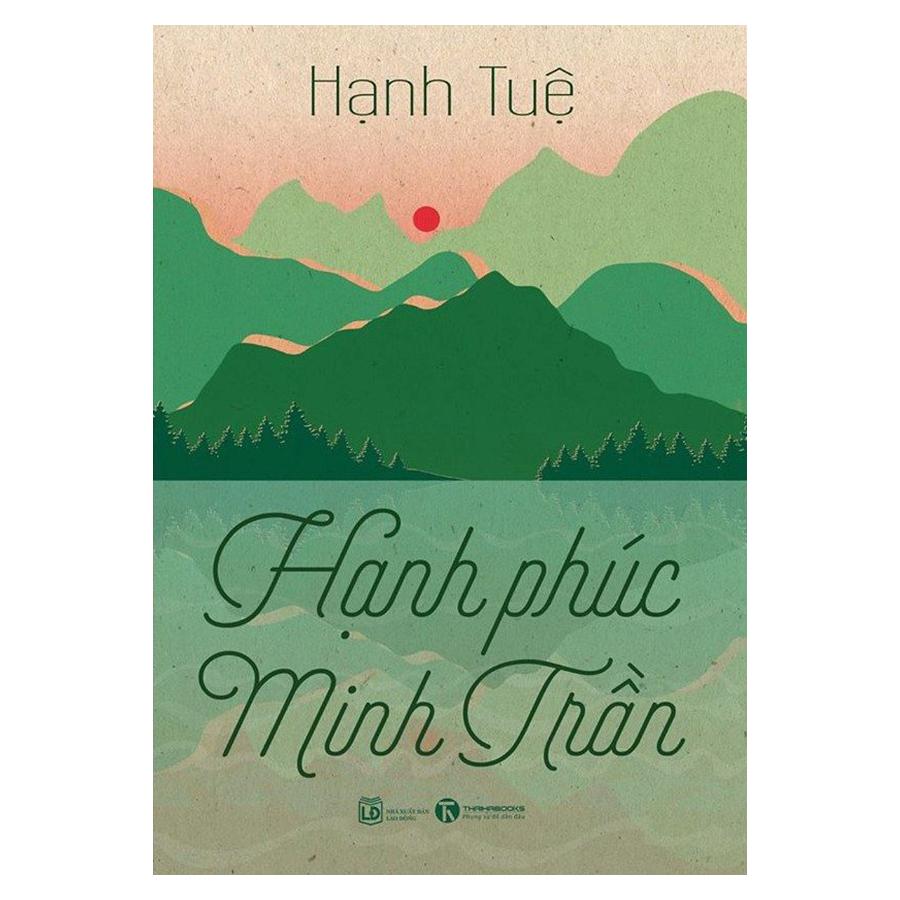 Bìa sách Hạnh Phúc Minh Trần