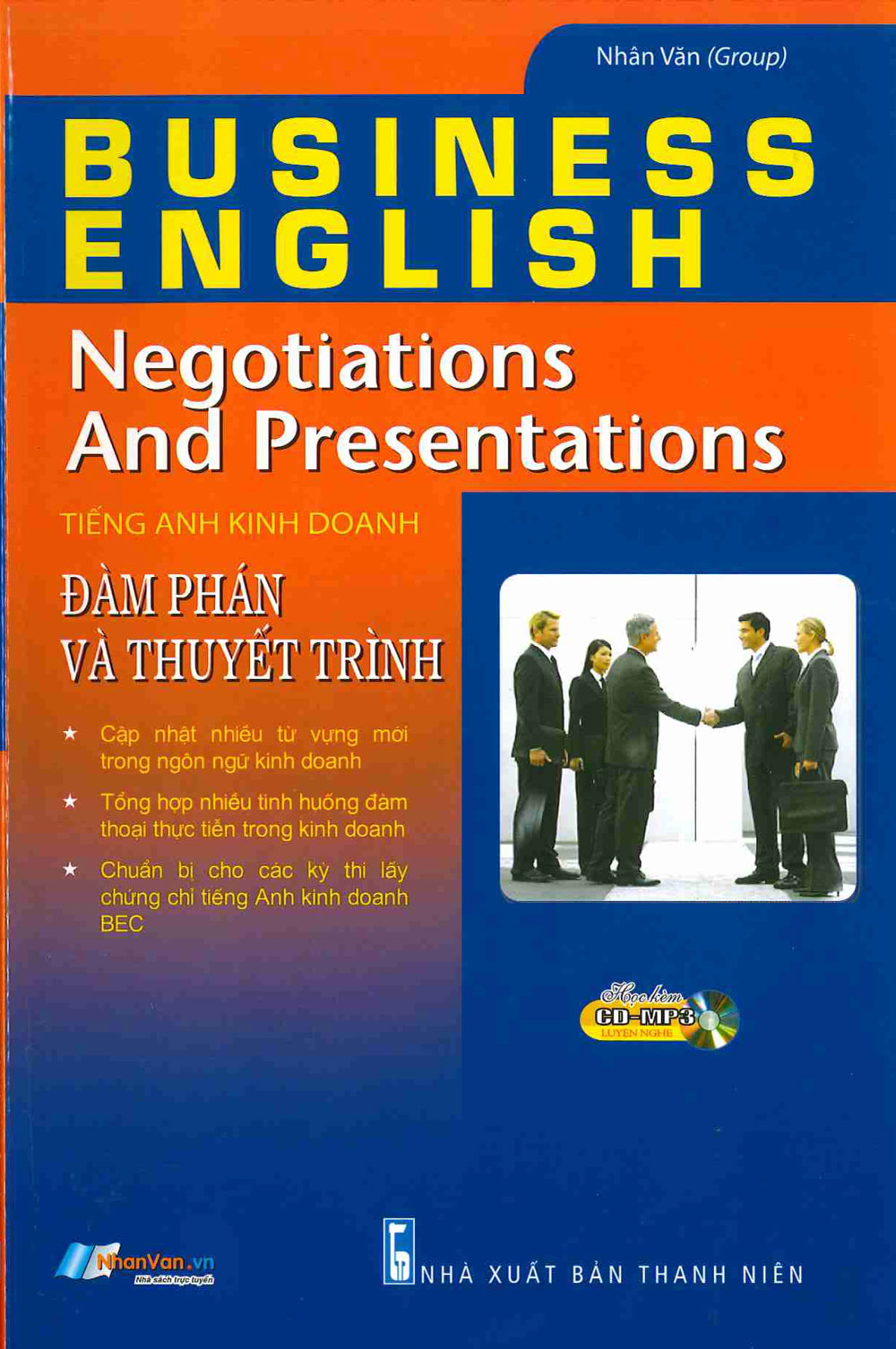 Tiếng Anh Kinh Doanh – Đàm Phán Và Thuyết Trình (Kèm CD)