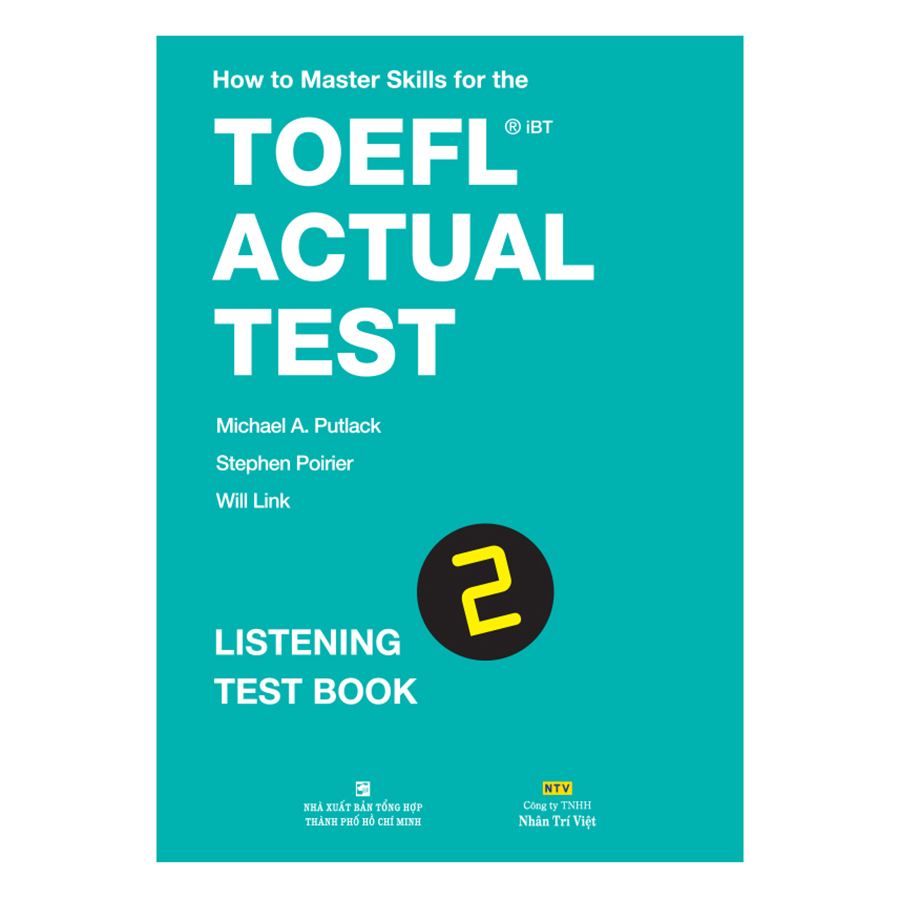 Bìa sách How To Master Skills For The TOEFL iBT Actual Test: Listening Test Book 2 (With Audio CD)