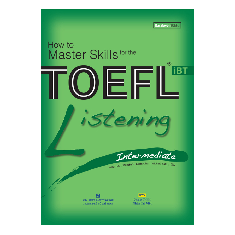 Bìa sách How To Master Skills For The TOEFL iBT: Listening Intermediate (With Audio CD)