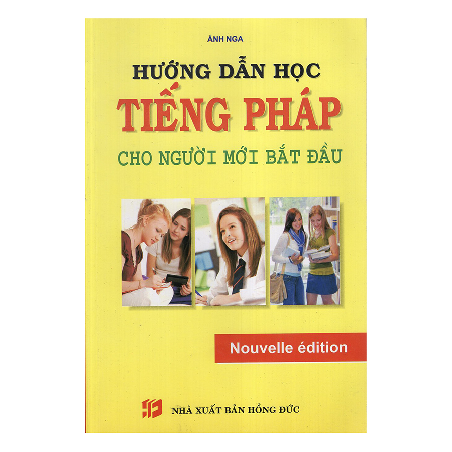 Bìa sách Hướng Dẫn Học Tiếng Pháp Cho Người Mới Bắt Đầu