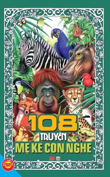 Bìa sách 108 Truyện Mẹ Kể Con Nghe (Tái Bản 2016)
