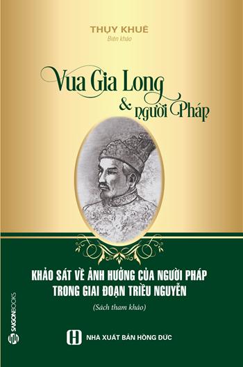 Review sách Vua Gia Long Và Người Pháp