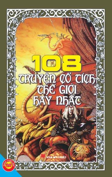 Bìa sách 108 Truyện Cổ Tích Thế Giới Hay Nhất (Tái Bản)