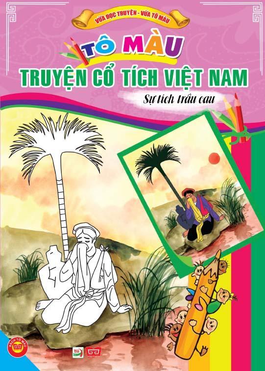 Review sách Tô Màu Truyện Cổ Tích Việt Nam – Sự Tích Trầu Cau