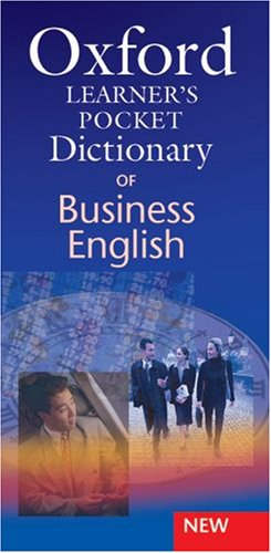 Khuyên đọc sách Oxford Learners Pocket Dictionary of Business English: Essential Business Vocabulary In Your Pocket