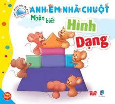 Bìa sách Bách Khoa Tri Thức Đầu Đời Dành Cho Trẻ Em - Anh Em Nhà Chuột - Nhận Biết Hình Dạng