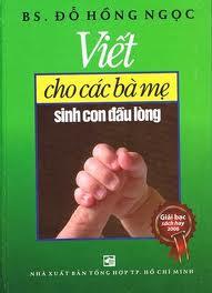 Bìa sách Viết Cho Các Bà Mẹ Sinh Con Đầu Lòng (Tái Bản 2013)