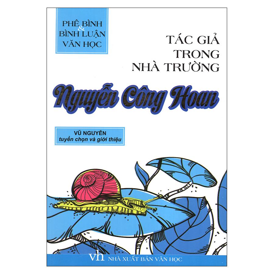 Bìa sách Tác Giả Trong Nhà Trường - Nguyễn Công Hoan