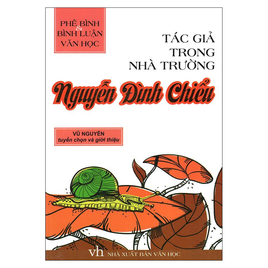 Bìa sách Tác Giả Trong Nhà Trường - Nguyễn Đình Chiểu