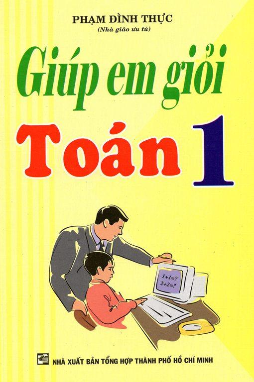 Bìa sách Giúp Em Giỏi Toán Lớp 1