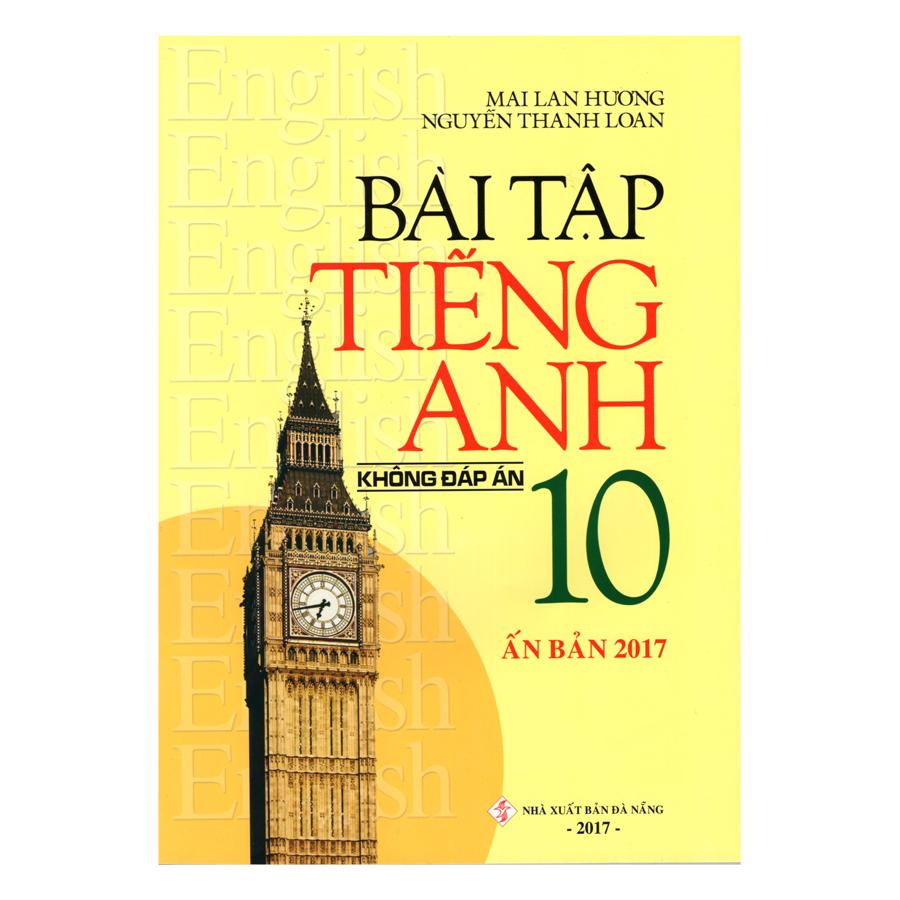 Bìa sách Bài Tập Tiếng Anh 10 (Không Đáp Án)