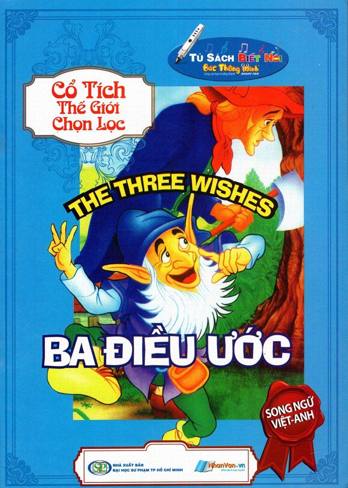 Bìa sách Cổ Tích Chọn Lọc - Ba Điều Ước (Song Ngữ Anh - Việt)