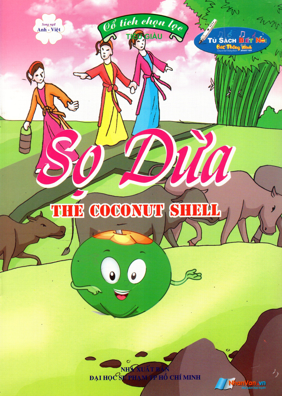 Bìa sách Cổ Tích Chọn Lọc - Sọ Dừa (Song Ngữ Anh - Việt)