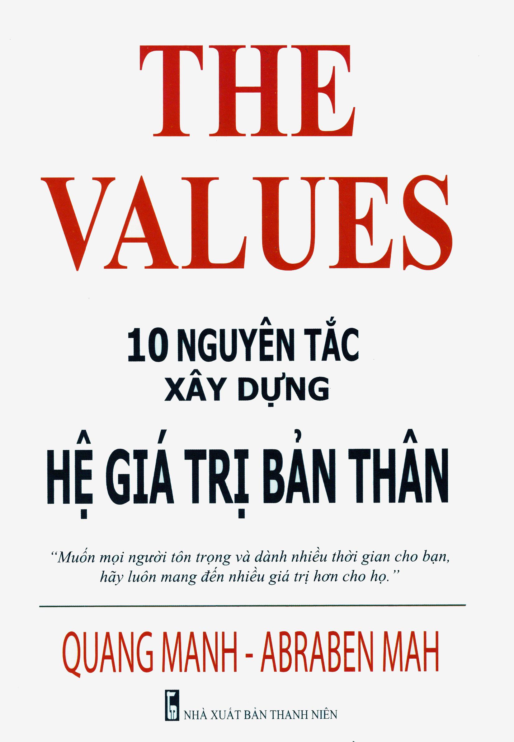 Bìa sách The Values - 10 Nguyên Tắc Xây Dựng Hệ Giá Trị Bản Thân