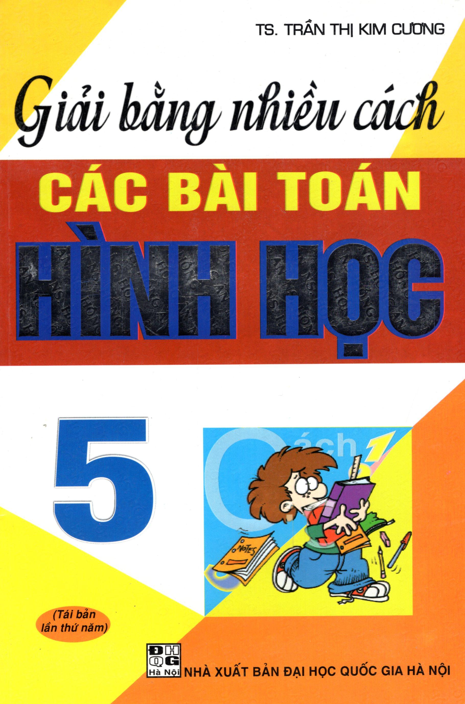 Bìa sách Giải Bằng Nhiều Cách Các Bài Toán Hình Học 5