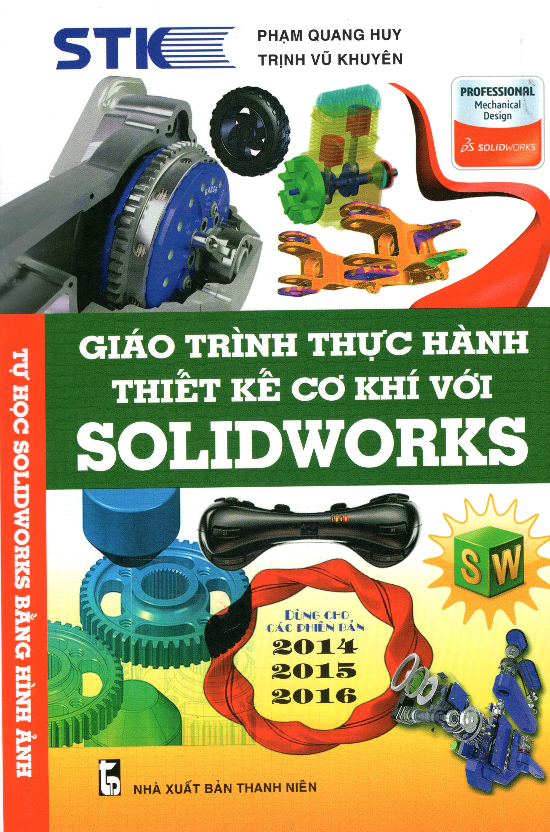 Bìa sách Giáo Trình Thực Hành Thiết Kế Cơ Khí Với Solidworks