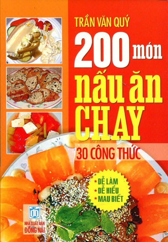 Bìa sách 200 Món Nấu Ăn Chay (30 Công Thức) - Tái Bản 2015