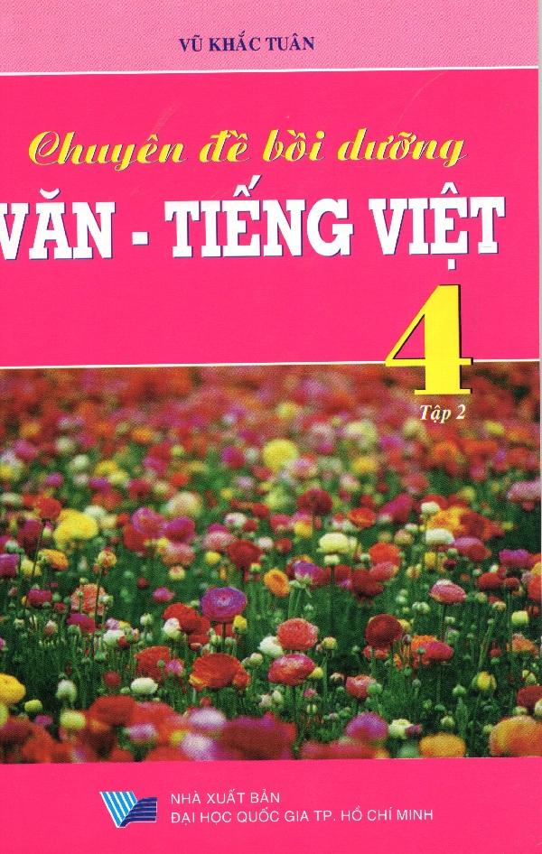 Bìa sách Chuyên Đề Văn - Tiếng Việt Lớp 4 (Tập 2)