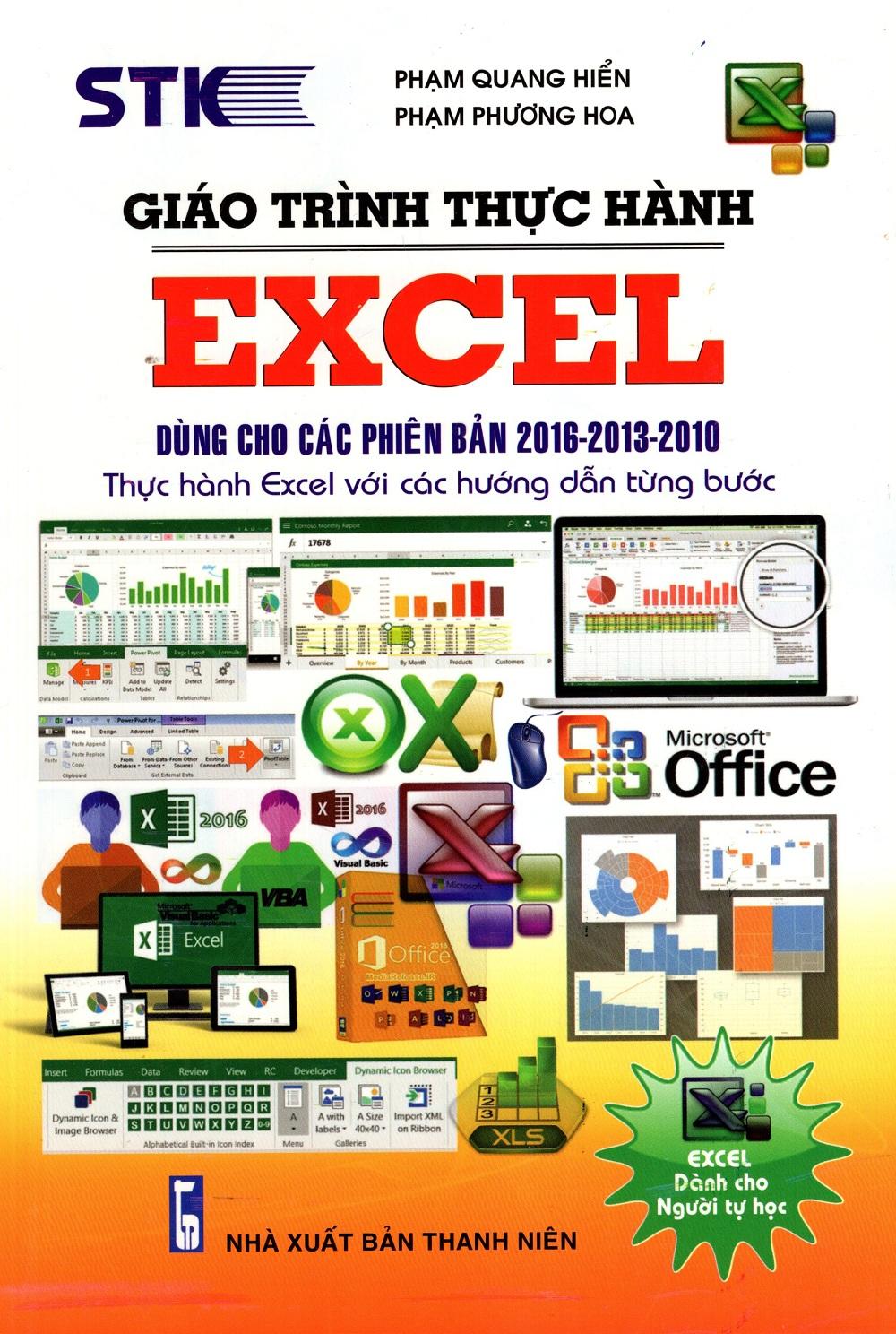 Bìa sách Giáo Trình Thực Hành Excel Dùng Cho Các Phiên Bản 2016 - 2013 - 2010