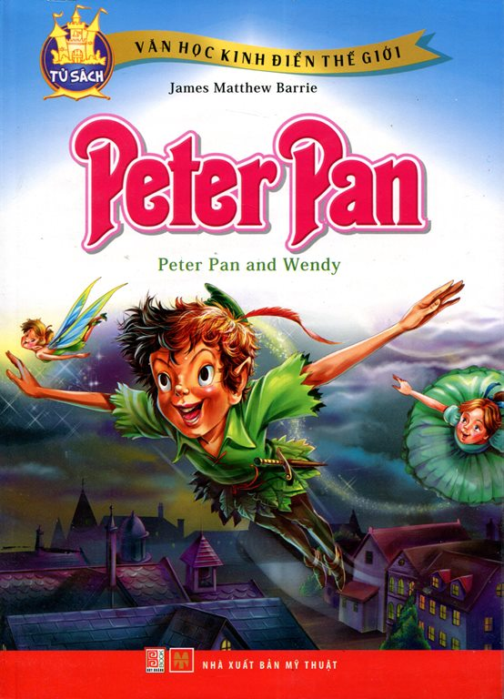 Review sách Văn Học Kinh Điển Thế Giới – Peter Pan
