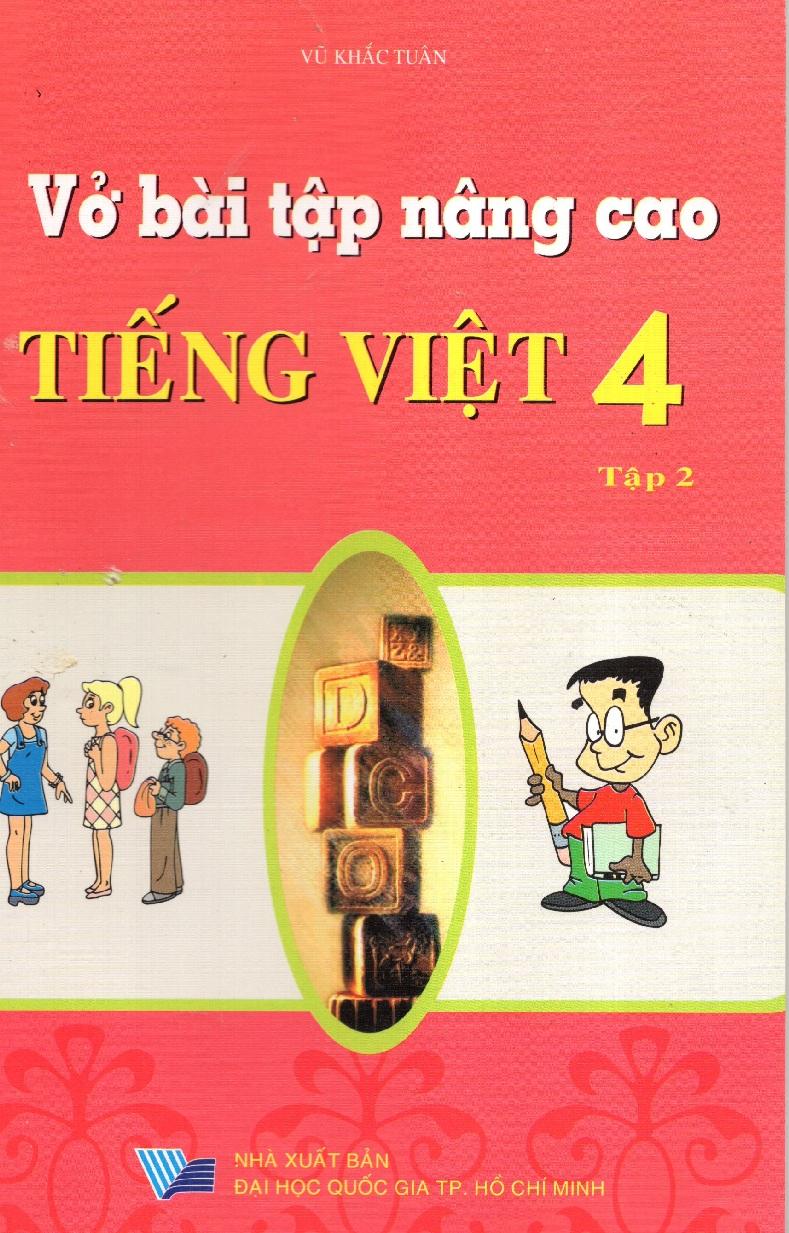 Bìa sách Vở Bài Tập Nâng Cao Tiếng Việt Lớp 4 (Tập 2)
