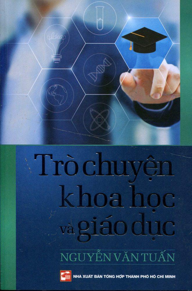 Bìa sách Trò Chuyện Với Khoa Học Và Giáo Dục