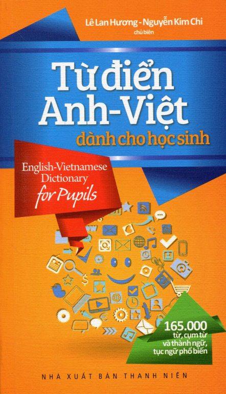 Bìa sách Từ Điển Anh - Việt Dành Cho Học Sinh 165.000 Từ