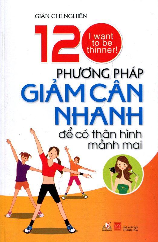 Bìa sách 120 Phương Pháp Giảm Cân Nhanh