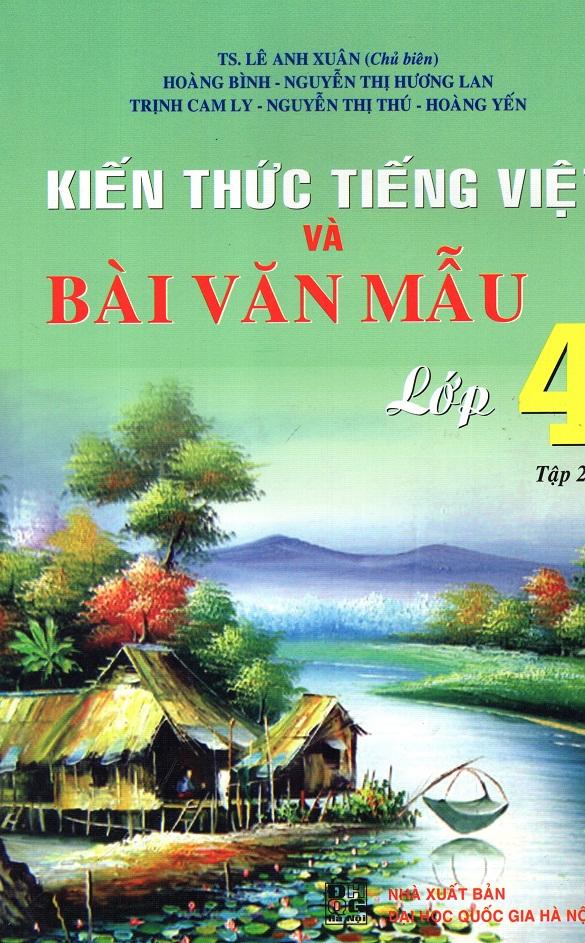 Bìa sách Kiến Thức Tiếng Việt Và Bài Văn Mẫu Lớp 4 (Tập 2)