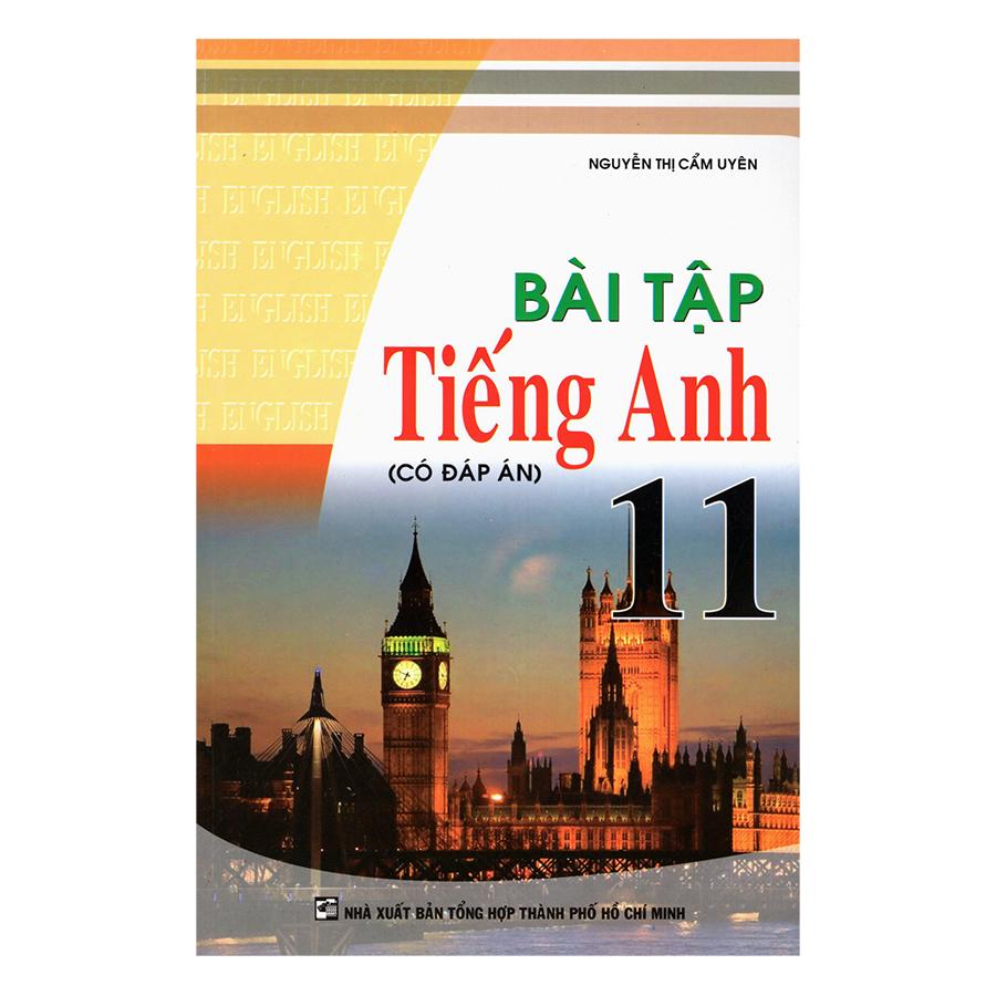 Bìa sách Bài Tập Tiếng Anh 11 (Có Đáp Án)