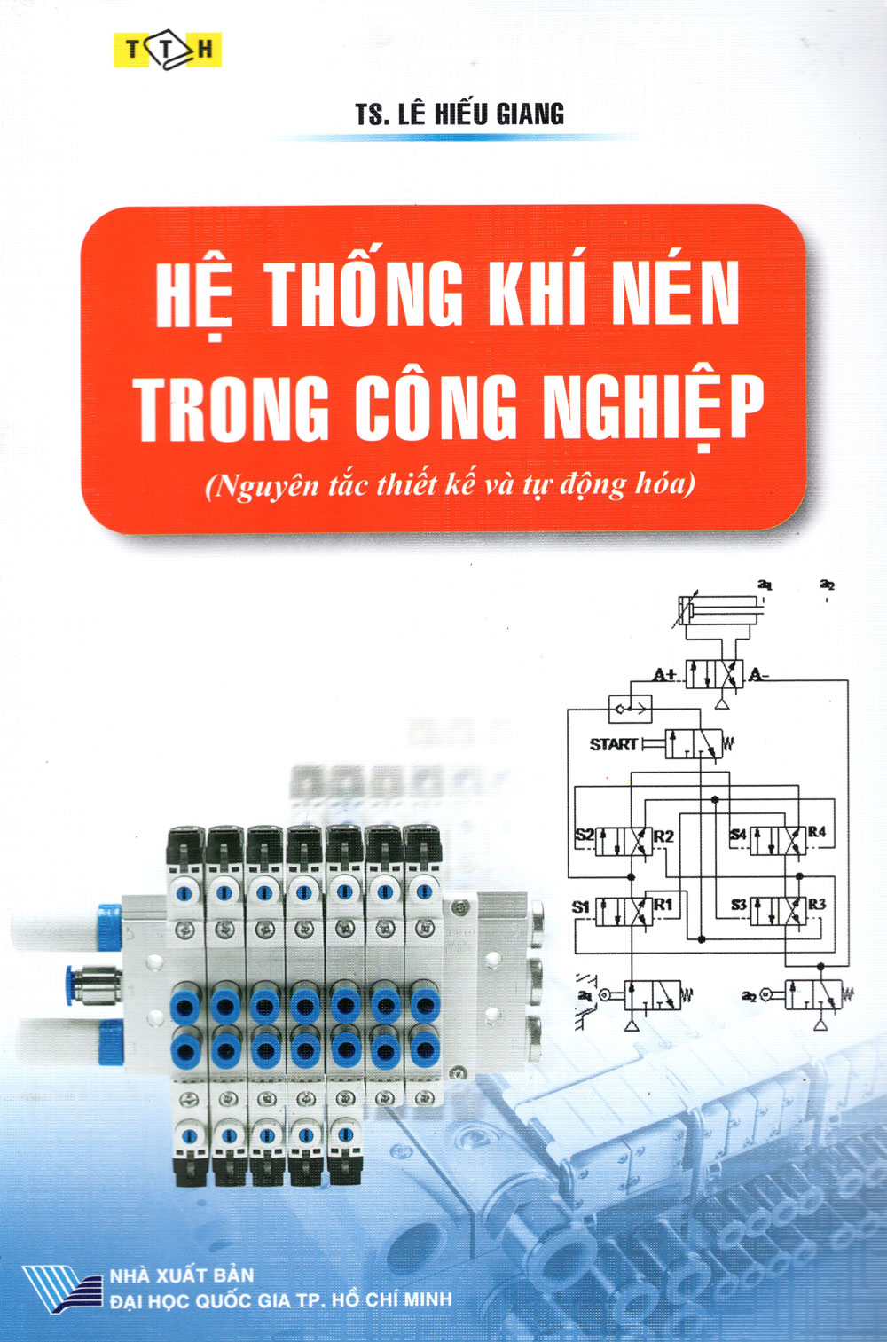 Bìa sách Hệ Thống Khí Nén Trong Công Nghiệp (2011)