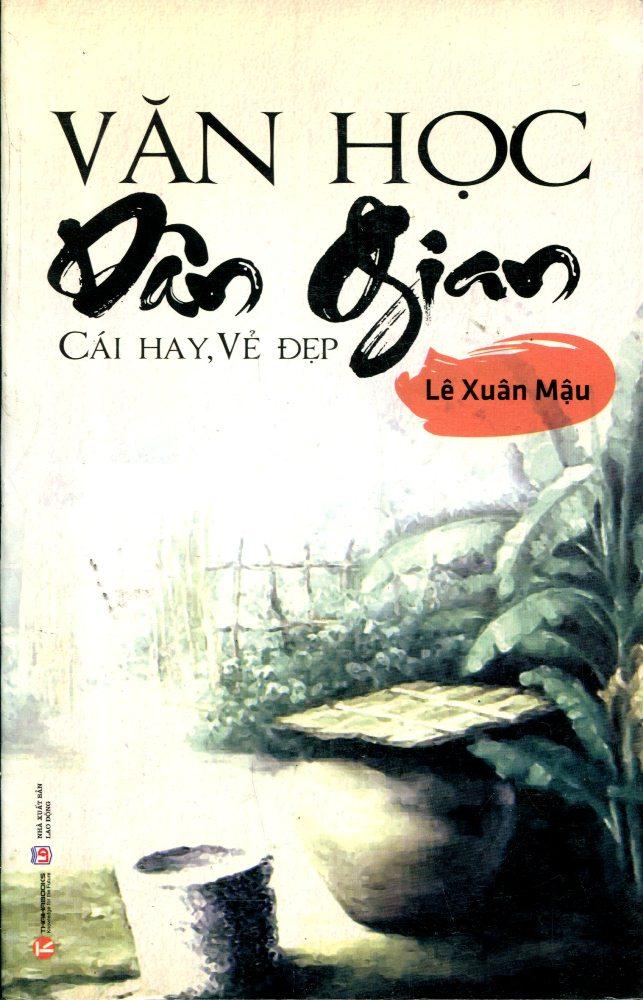 Bìa sách Văn Học Dân Gian - Cái Hay, Vẻ Đẹp