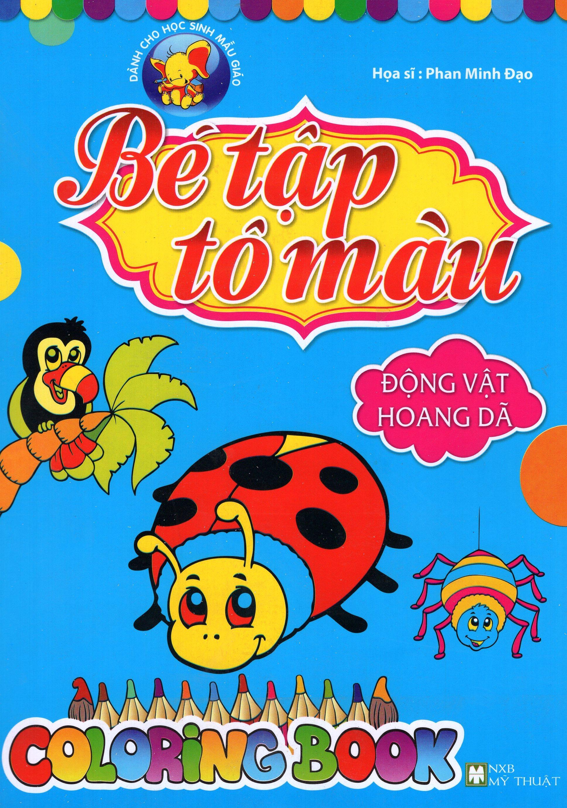 Bìa sách Bé Tập Tô Màu - Động Vật Hoang Dã