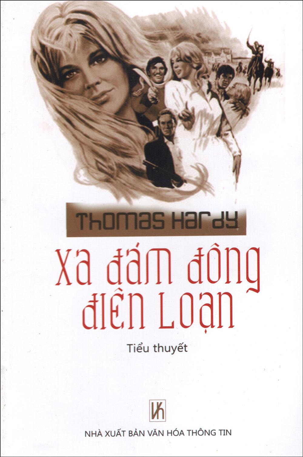 Bìa sách Xa Đám Đông Điên Loạn