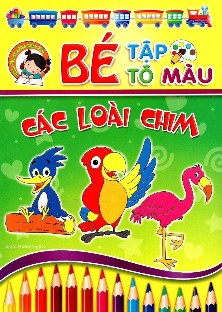 Bìa sách Bé Tập Tô Màu - Các Loài Chim