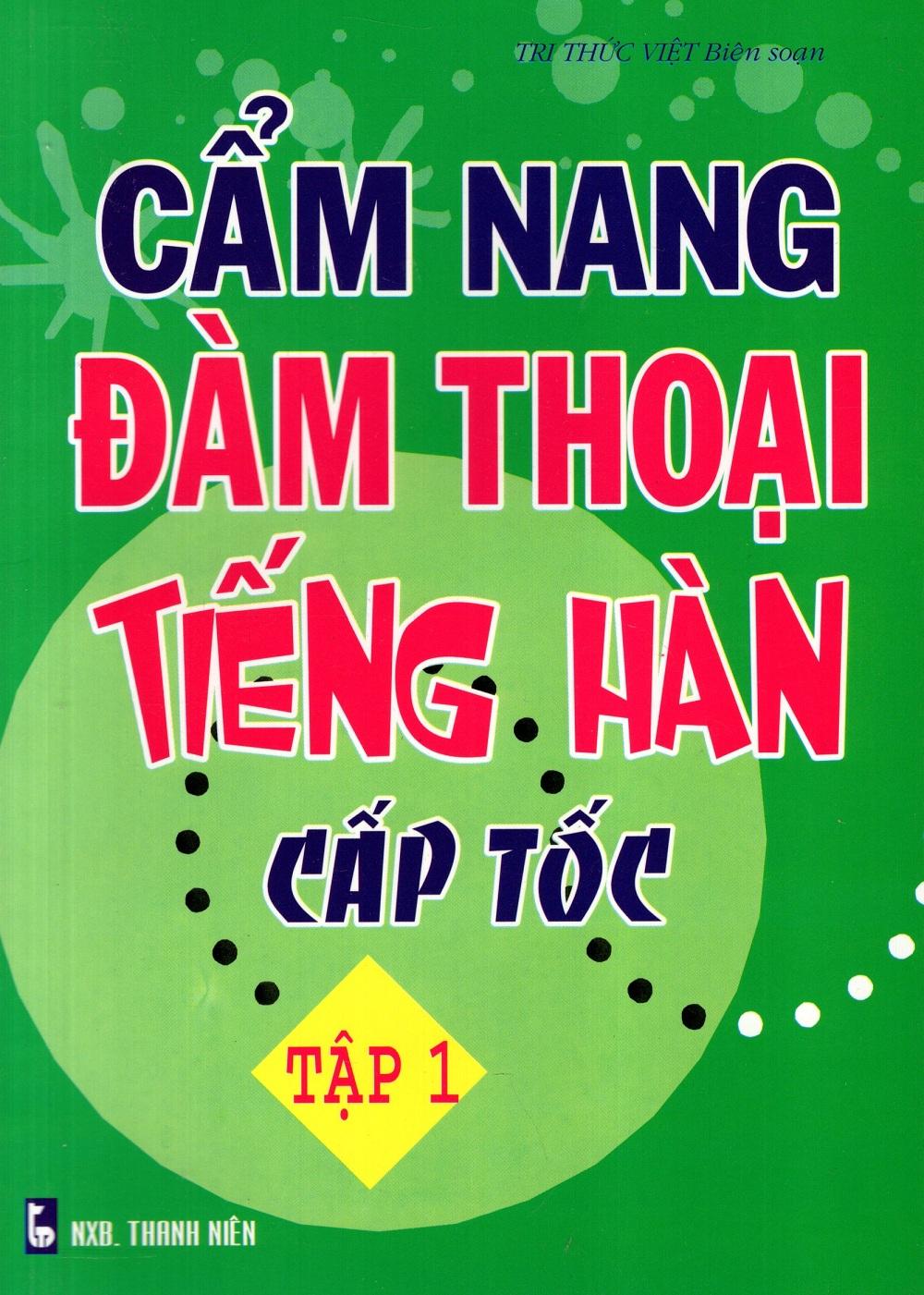 Bìa sách Cẩm Nang Đàm Thoại Tiếng Hàn Cấp Tốc (Tập 1)