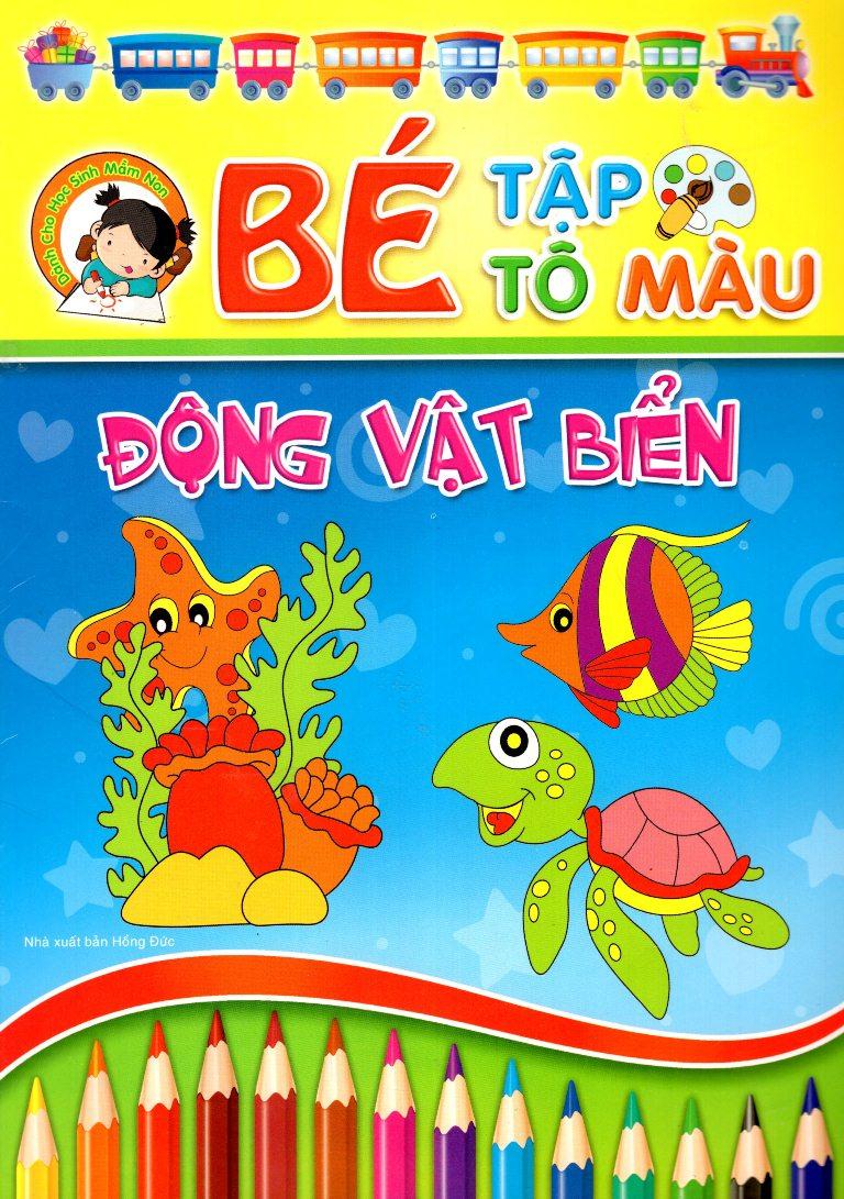 Bìa sách Bé Tập Tô Màu - Động Vật Biển