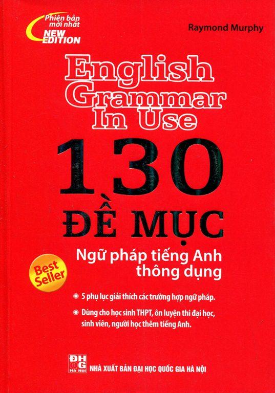 Bìa sách 130 Đề Mục Ngữ Pháp Tiếng Anh Thông Dụng (Không CD)