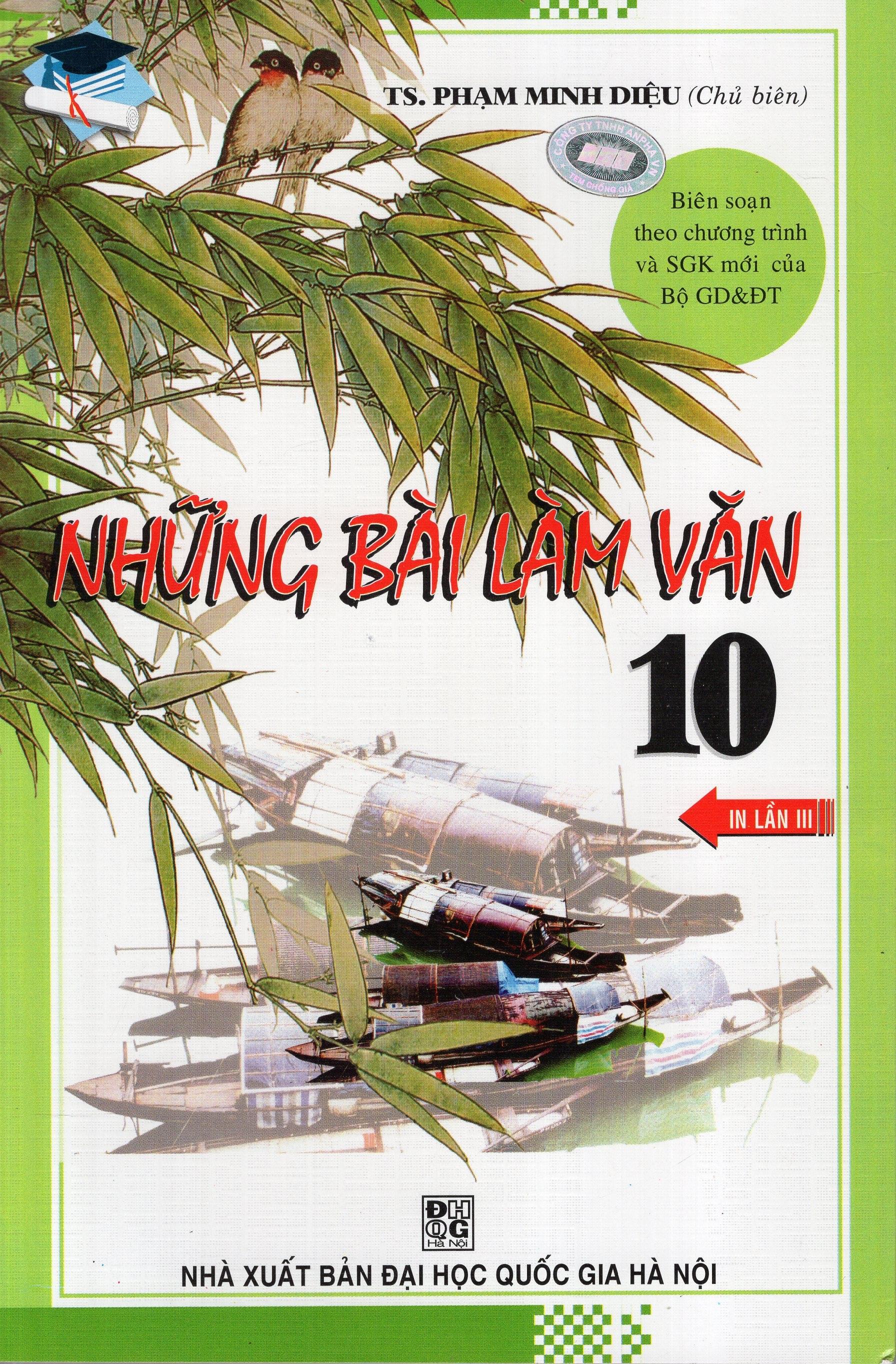 Bìa sách Những Bài Làm Văn Lớp 10 (Tái Bản)