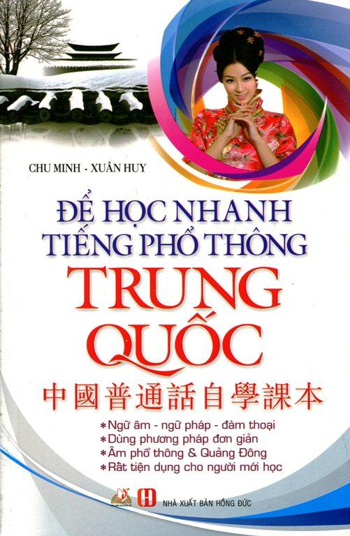 Review sách Để Học Nhanh Tiếng Phổ Thông Trung Quốc (Không CD) – Tái Bản 2015