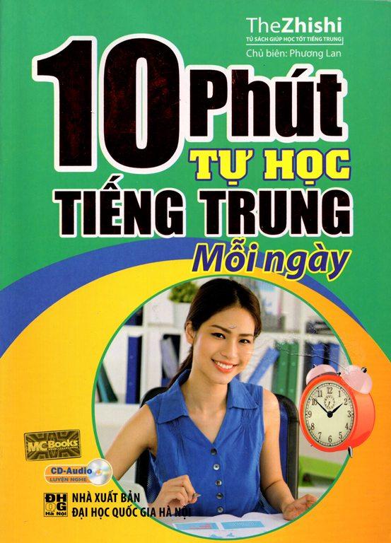 Bìa sách 10 Phút Tự Học Tiếng Trung Mỗi Ngày (Kèm CD)